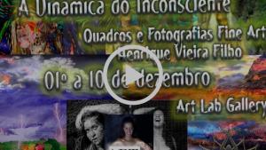 A Dinâmica Do Inconsciente Vernissage de Henrique Vieira Filho