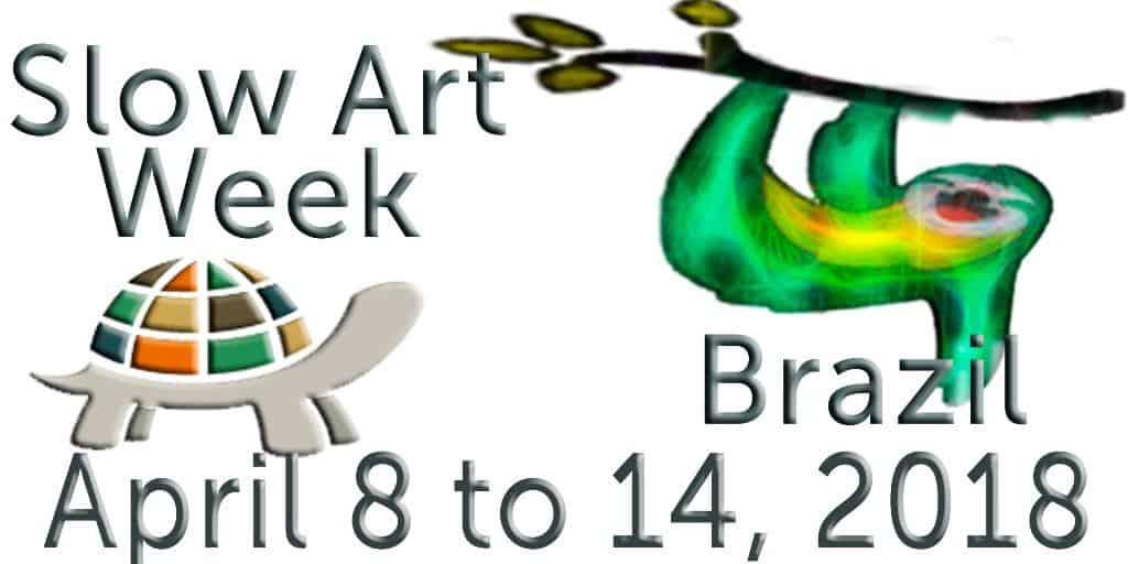 Slow Art Week Brazil-08 a 14 de Abril
